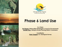 Phase 6 Land Use Co-Chairs: