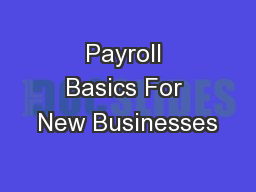 Payroll Basics For New Businesses