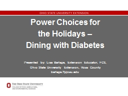 Power Choices for  the Holidays �