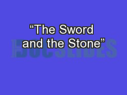 �The Sword and the Stone�