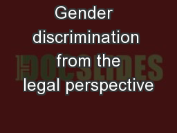 Gender  discrimination  from the legal perspective