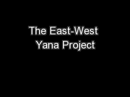 The East-West Yana Project