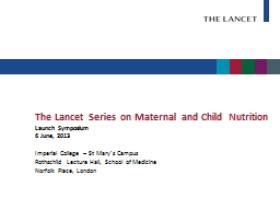 The Lancet Series on Maternal and Child Nutrition PowerPoint PPT Presentation