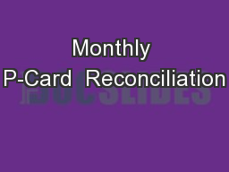 Monthly P-Card  Reconciliation