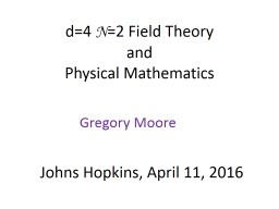 d=4  N =2 Field Theory and PowerPoint PPT Presentation