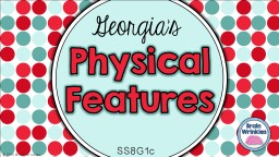 Physical Features Georgia�s