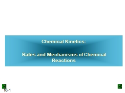 Chemical Kinetics:    Rates and Mechanisms of Chemical Reactions