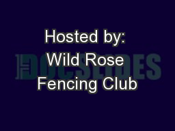 Hosted by: Wild Rose Fencing Club