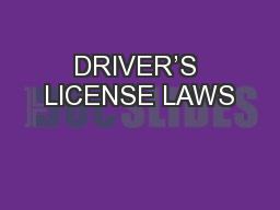 DRIVER�S LICENSE LAWS