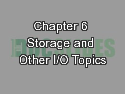 Chapter 6 Storage and Other I/O Topics