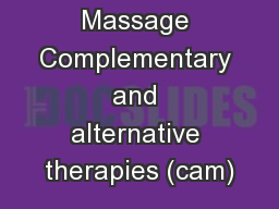 Therapeutic Massage Complementary and alternative therapies (cam)