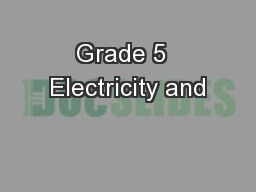 Grade 5  Electricity and