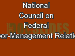 National Council on Federal Labor-Management Relations