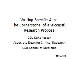 Writing Specific Aims: The Cornerstone of a Successful Research Proposal PowerPoint PPT Presentation