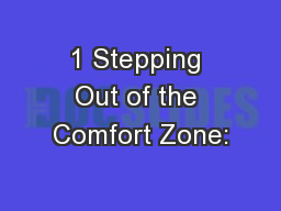 1 Stepping Out of the Comfort Zone: