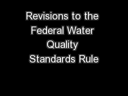 Revisions to the Federal Water Quality Standards Rule