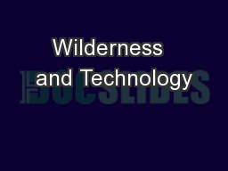 Wilderness  and Technology