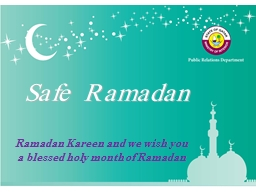 Ramadan  Kareen  and we