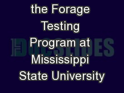 Overview of the Forage Testing Program at Mississippi State University