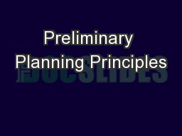 Preliminary Planning Principles PowerPoint PPT Presentation