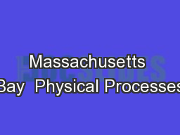 Massachusetts Bay  Physical Processes