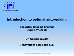 Introduction to optimal auto-guiding