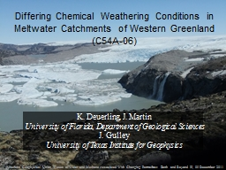 Differing Chemical Weathering Conditions in