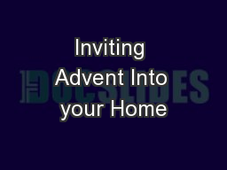 Inviting Advent Into your Home