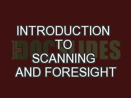 INTRODUCTION TO SCANNING AND FORESIGHT
