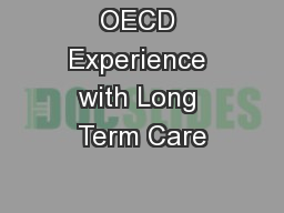 OECD Experience with Long Term Care