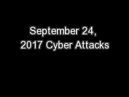 September 24, 2017 Cyber Attacks