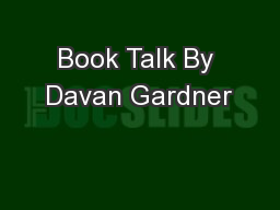 Book Talk By Davan Gardner