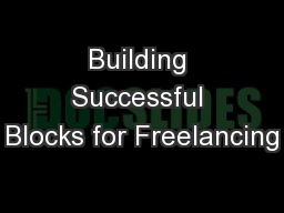 Building Successful Blocks for Freelancing