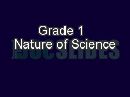 Grade 1  Nature of Science