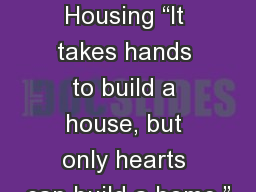 "Types of Housing ""It takes hands to build a house, but only hearts can build a home."""