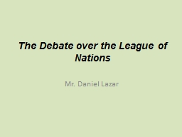 The Debate over the League of Nations
