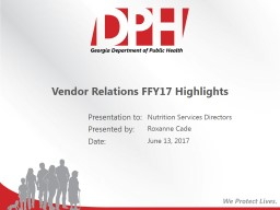 Vendor Relations FFY17 Highlights