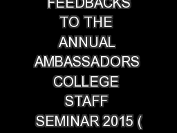 POST-SEMINAR  FEEDBACKS TO THE ANNUAL AMBASSADORS COLLEGE STAFF SEMINAR 2015 (