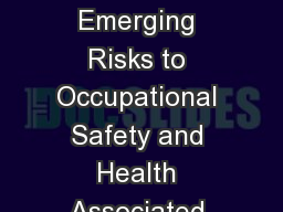 Foresight of New and Emerging Risks to Occupational Safety and Health Associated with New Technolog