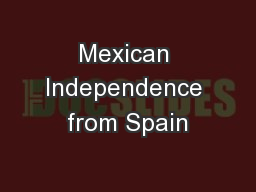 Mexican Independence from Spain