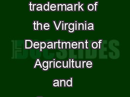 PRODUCT DATA SHEET is a registered trademark of the Virginia Department of Agriculture and Consumer Services VDACS