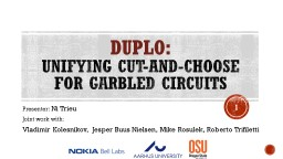 DUPLO: Unifying Cut-and-Choose PowerPoint PPT Presentation