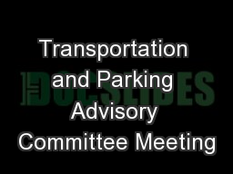Transportation and Parking Advisory Committee Meeting
