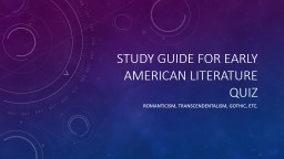 Study Guide for Early American Literature quiz
