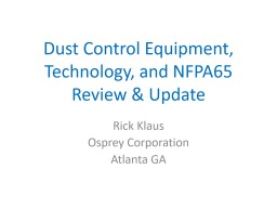 Dust Control Equipment, Technology, and NFPA65 Review & Update