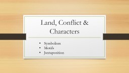Land, Conflict & Characters