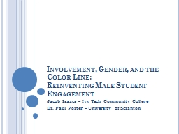 Involvement, Gender, and the Color Line: