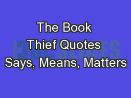 The Book Thief Quotes Says, Means, Matters