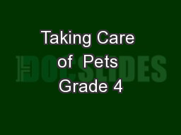 Taking Care of  Pets Grade 4
