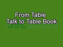 From Table Talk to Table Book PowerPoint PPT Presentation